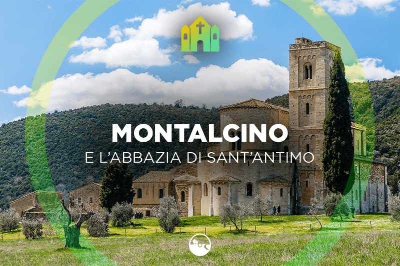 Montalcino and the Abbey of Sant'Antimo