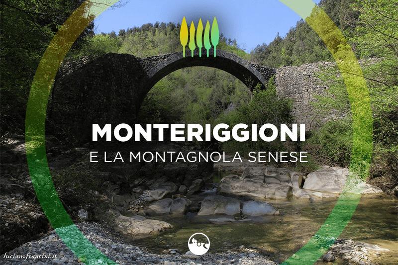 Monteriggioni e la Montagnola Senese