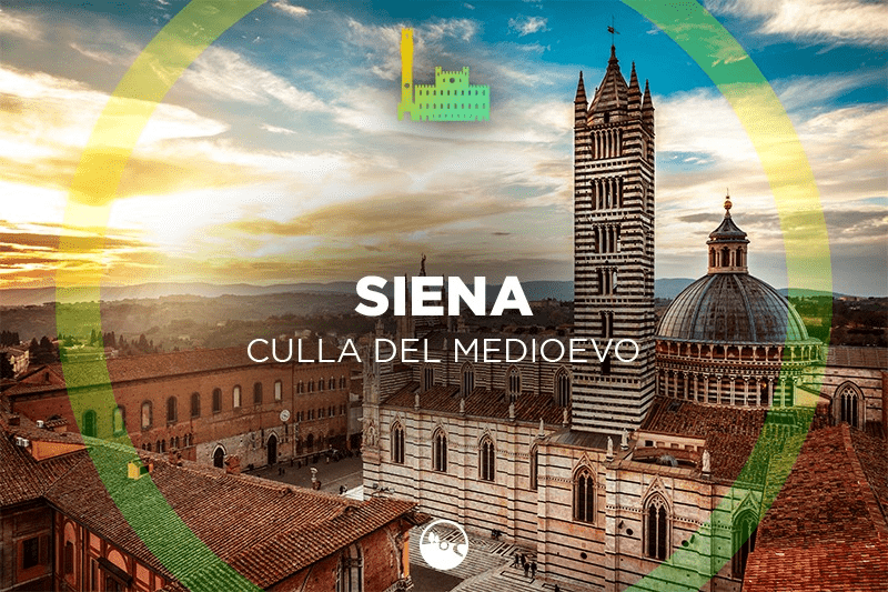 Siena, cradle of the Middle Ages